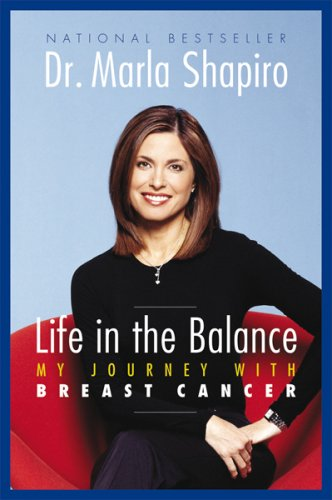 Life in the Balance: My Journey With Breast Cancer
