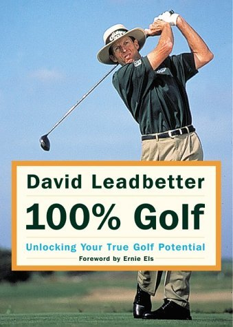 100% Golf: Unlocking Your True Golf Potential