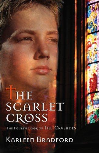 The Scarlet Cross (Crusades, Bk. 4)