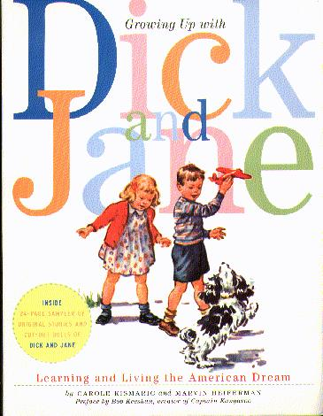 Growing Up With Dick And Jane: Learning and Living the American Dram