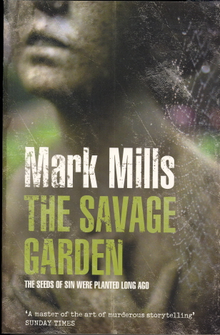 The Savage Garden