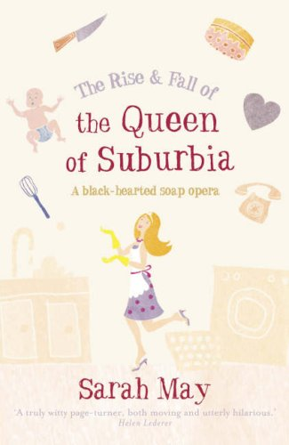 The Rise & Fall of the Queen of Suburbia