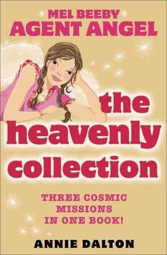 The Heavenly Collection (Mel Beeby Agent Angel)