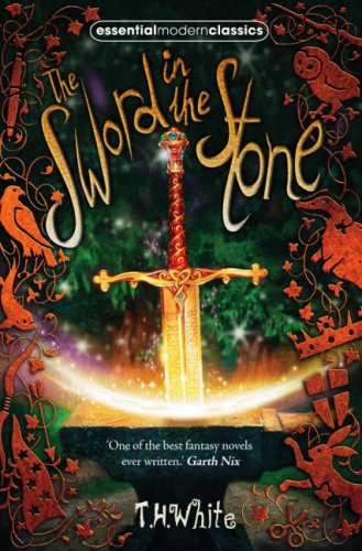 The Sword In The  Stone (Essential Modern Classics)