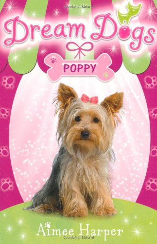 Poppy (Dream Dogs, Bk. 6)