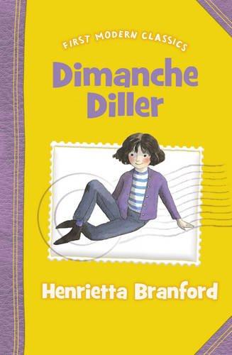 Dimanche Diller (First Modern Classics)