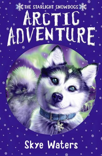 Arctic Adventure (Starlight Snowdogs)
