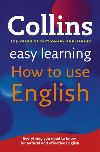 Collins Easy Learning How to Use English.