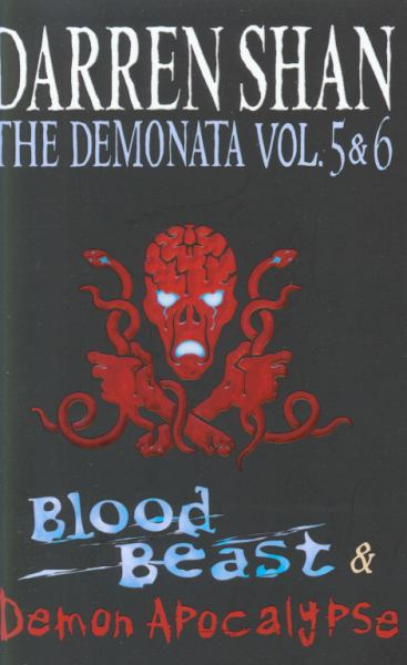 Blood Beast & Demon Apocalypse (The Demonata Vol. 5 & 6)