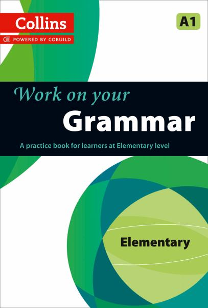 Work on Your Grammar: Elementary