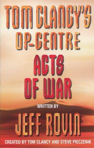Tom Clancy`s Op-Centre : Acts Of War