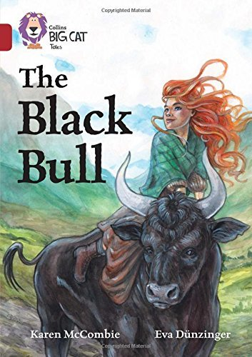 The Black Bull (Collins Big Cat Tales, Ruby Band 14)