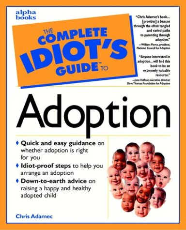 Adoption (The Complete Idiot's Guides)