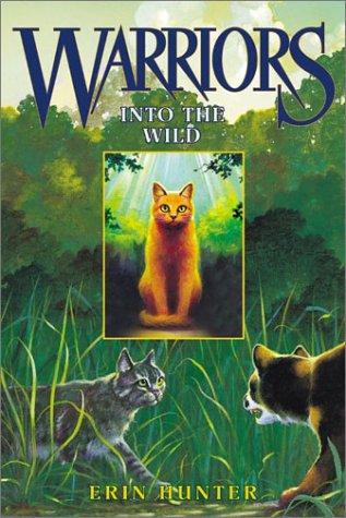 Into The Wild (Warriors, Bk. 1)