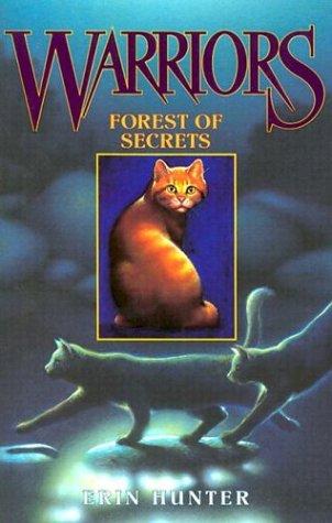Forest Of Secrets (Warriors, Bk. 3)