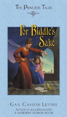 For Biddle's Sake (Princess Tales)