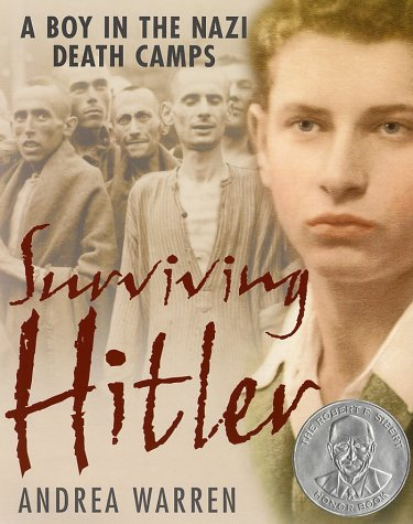 Surviving Hitler (A Boy In The Nazi Death Camps)