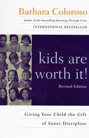Kids Are Worth It! (Revised Edition)