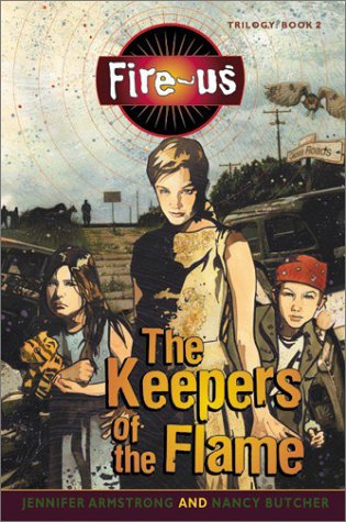 The Keepers Of The Flame (Fire-us, Bk. 2)