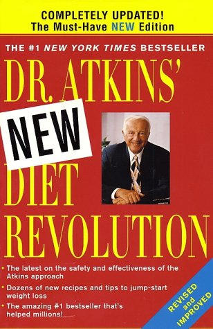 Dr. Atkins' New Diet Revolution (Revised and Improved)