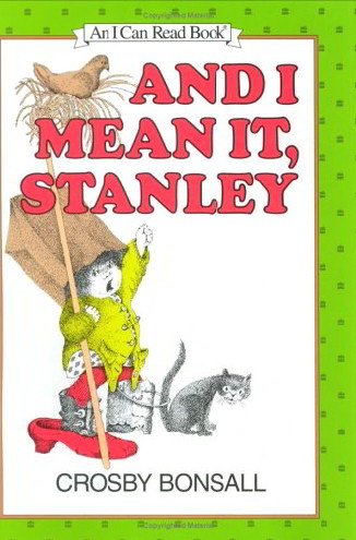 And I Mean It, Stanley (An I Can Read Book)