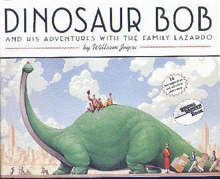 Dinosaur Bob (And His Adventures With The Family Lazardo)