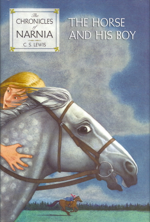 The Horse and His Boy (Chronicles of Narnia, Bk. 3)