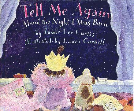 Tell Me Again About The Night I Was Born