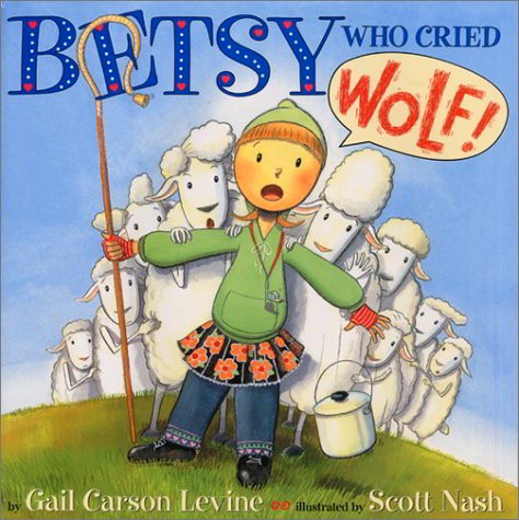 Betsy Who Cried Wolf!