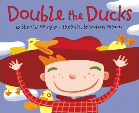 Double The Ducks (Mathstart: Doubling Numbers, Level 1)