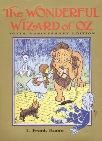 The Wonderful Wizard Of Oz (100th Anniversary Edition)