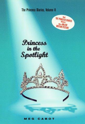 Princess In The Spotlight (Princess Diaries, Volume II)