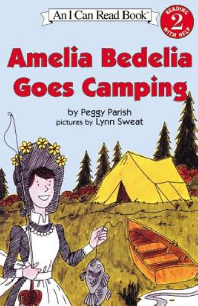 Amelia Bedelia Goes Camping ( I Can Read ! Level 2)