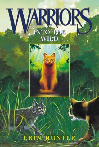 Into The Wild (Warriors, Bk. 1)