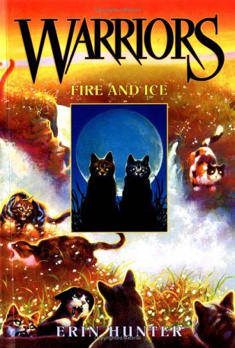 Fire And Ice (Warriors, Bk. 2)