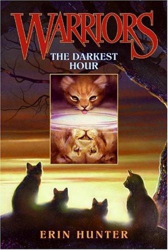 The Darkest Hour (Warriors, Bk. 6)