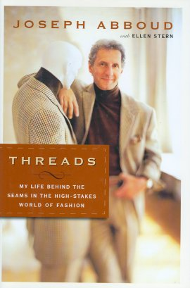 Threads: My Life Behind the Seams in the High-Stakes World of Fashion