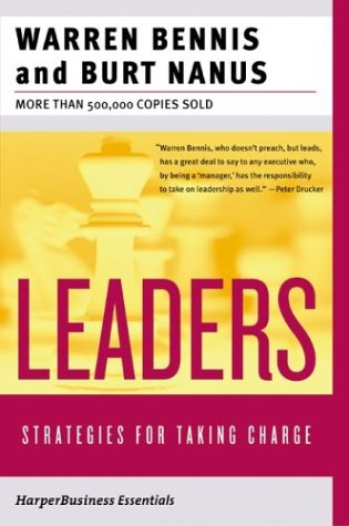 Leaders: Strategies for Taking Charge (Collins Business Essentials, 2nd Edition)