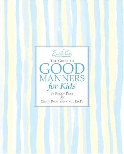 The Guide to Good Manners for Kids