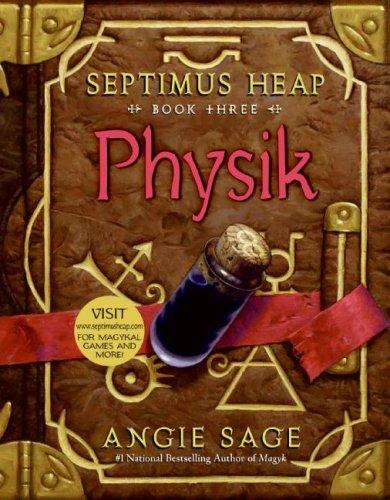 Physik (Septimus Heap, Bk. 3)
