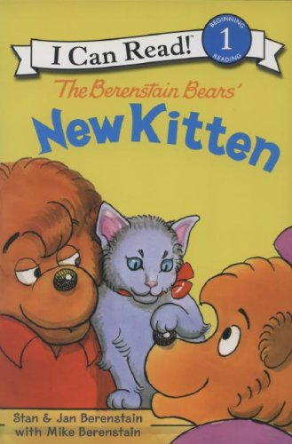 The Berenstain Bears' New Kitten (I Can Read, Level 1)