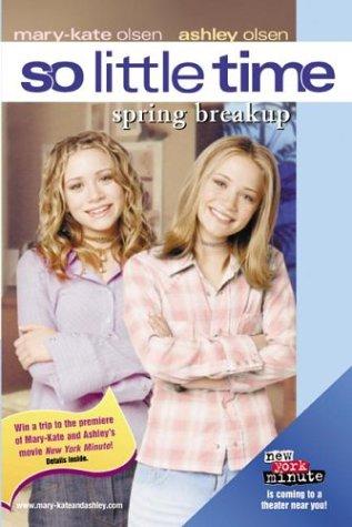 Spring Breakup (So Little Time, Bk 14)