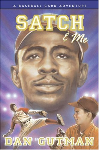 Satch & Me (A Baseball Card Adventure)