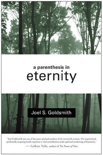 A Parenthesis in Eternity: Living the Mystical Life
