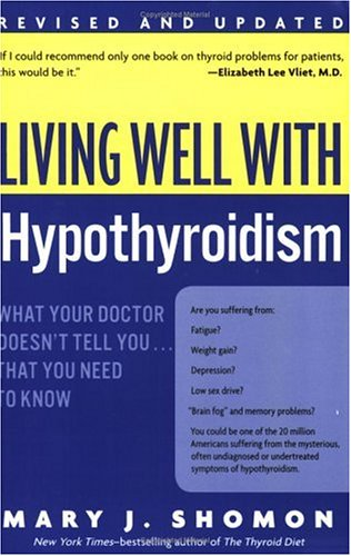 Living Well with Hypothyroidism (Revised Edition)