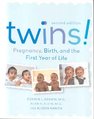 Twins!: Pregnancy, Birth, and the First Year of Life (Second Edition)