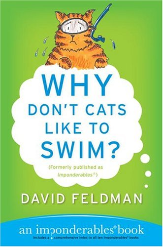 Why Don't Cats Like to Swim? (Imponderables)
