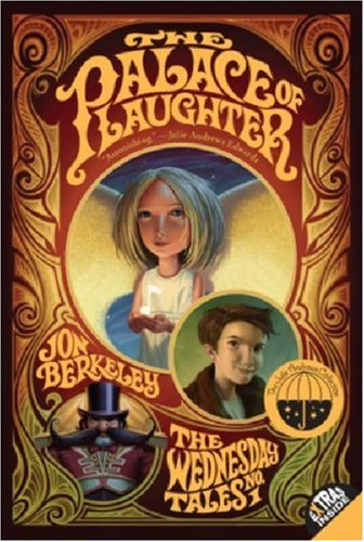 The Palace Of Laughter (Wednesday Tales, Bk. 1)