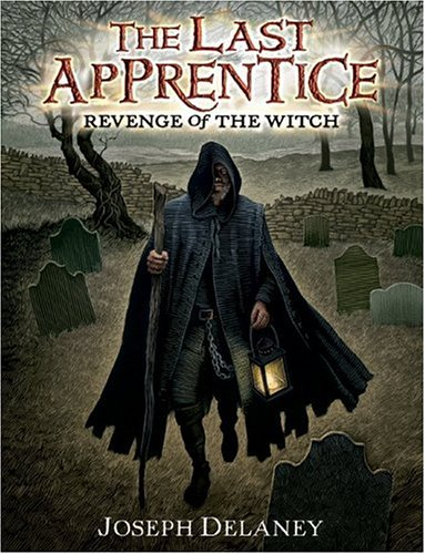 Revenge of the Witch (Last Apprentice, Bk. 1)