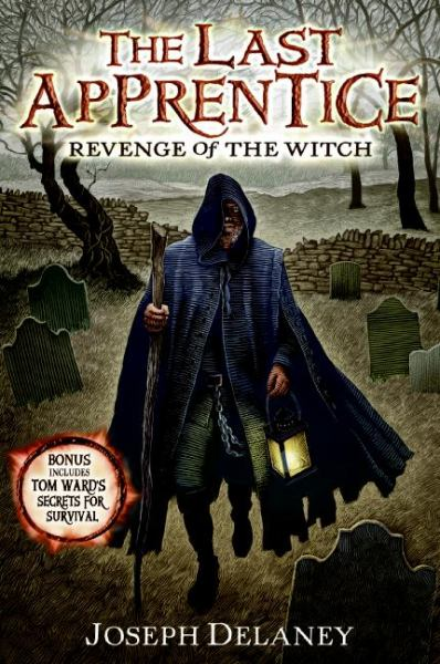 Revenge Of The Witch (The Last Apprentice, Bk. 1)